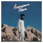 Khalid American Teen vinyl.