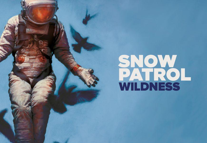 "Snow Patrol ""Wildness"""
