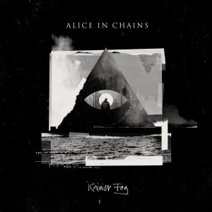 "Alice in Chains ""Rainier Fog"""