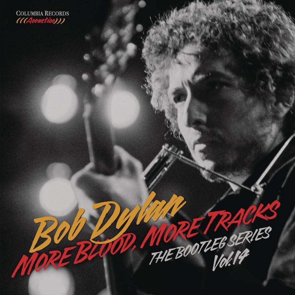 Dylan Bob - More Blood, More Tracks - The Bootleg Series Vol. 14