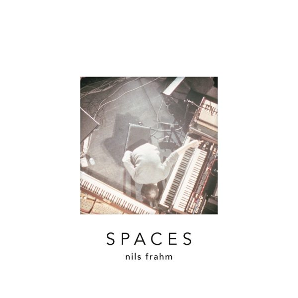 Frahm, Nils - Spaces