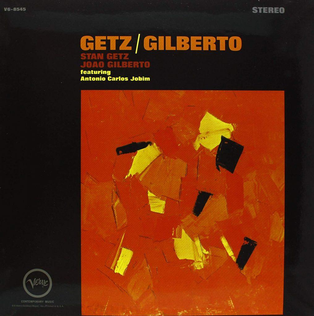 Getz Stan & Gilberto Joao - Getz/Gilberto