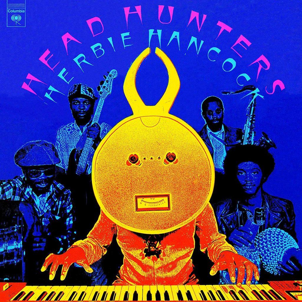 Hancock, Herbie - Headhunters