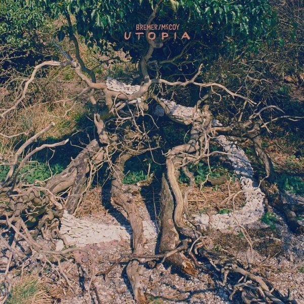 Bremer/Mccoy - Utopia