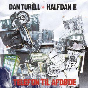 Dan Turell & Halfdan E - Telefon til afdøde