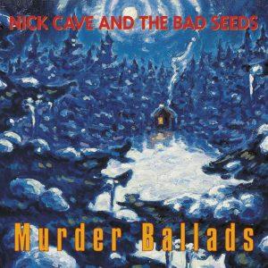 nick cave murder ballads