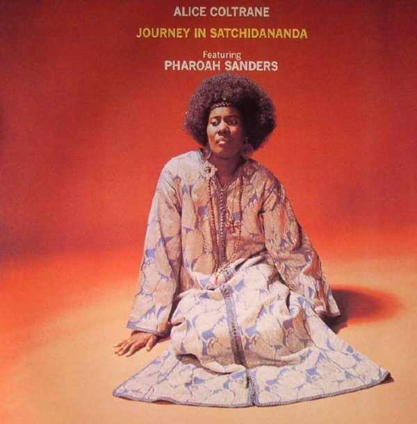 Alice Coltrane - Journey In Satchidananda