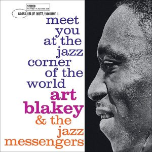 Art Blakey's Jazz Messengers - Meet You at the Jazz Corners of the World, Vol. 1