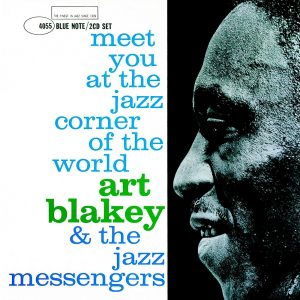 Art Blakey's Jazz Messengers - Meet You at the Jazz Corners of the World, Vol. 2