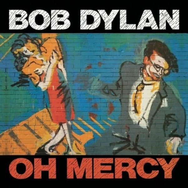 Bob Dylan - Oh Mercy 2