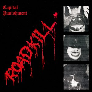 Capital Punishment - Roadkill (Limited Edition Red Vinyl)