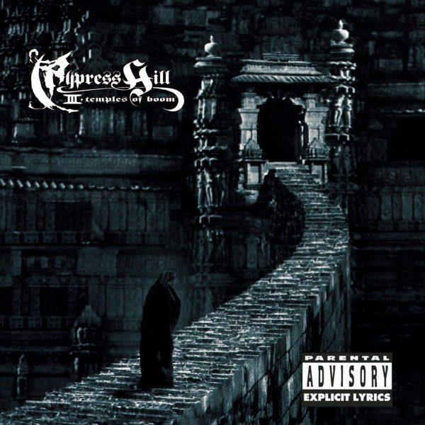 Cypress Hill - III (Temples of Boom)