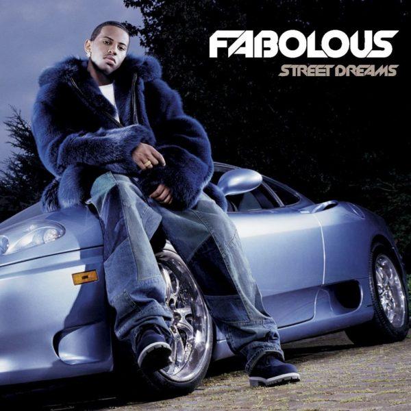 Fabolous - Street Dreams