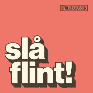 Folkeklubben - Slå Flint!