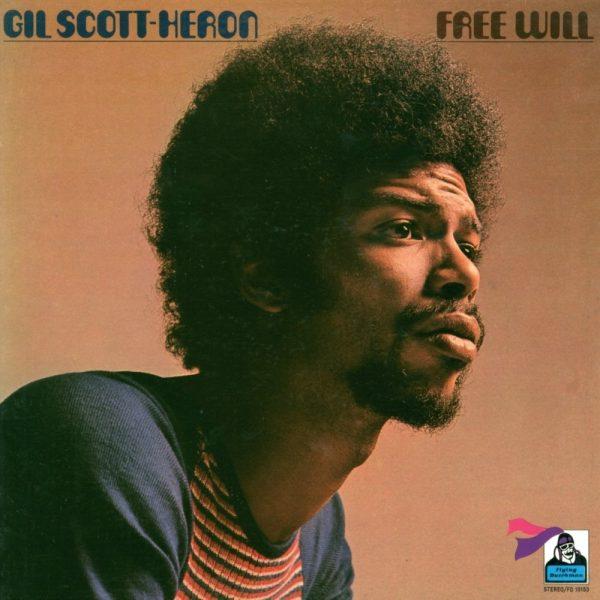 Gil Scott-Heron - Free Will