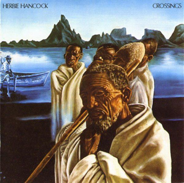 Herbie Hancock - Crossings