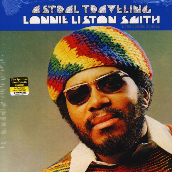 Lonnie Liston Smith and the Cosmic Echoes - Astral Traveling
