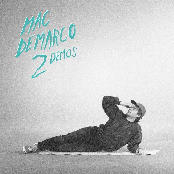 Mac DeMarco 2 Demos