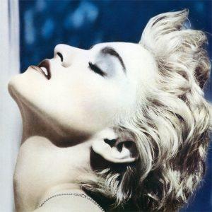 Madonna - True Blues (Crystal Clear Vinyl)