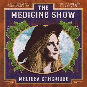 Melissa Etheridge - The Medicine Show