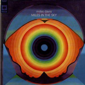 Miles Davis Miles In the Sky