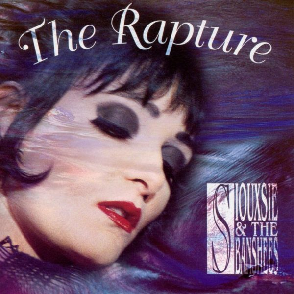 Siouxsie and the Banshees - The Rapture
