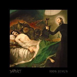 Suspekt - 100% Jesus