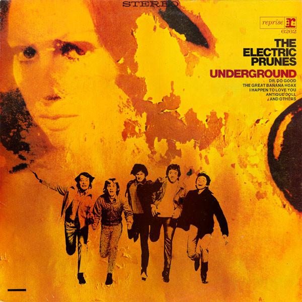 The Electric Prunes - Underground