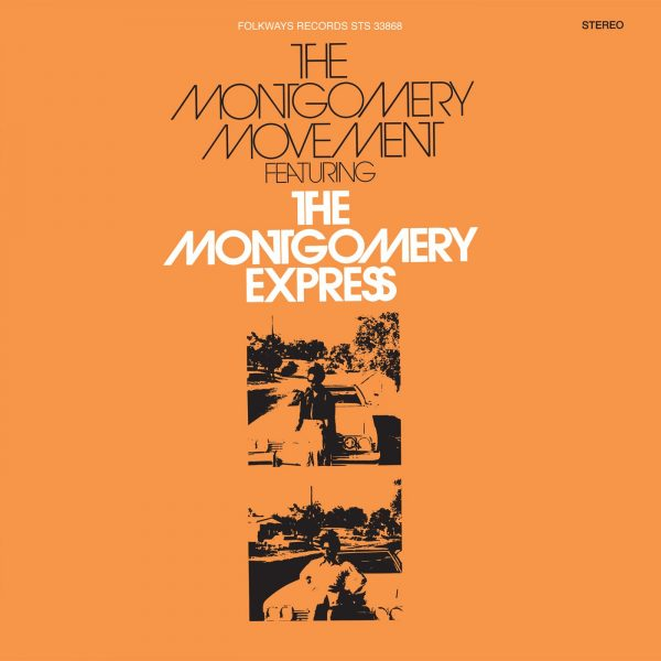 The Montgomery Movement featuring The Montgomery Express