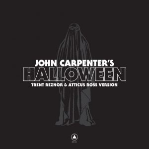 Trent Reznor & Atticus Ross - John Carpenter's Halloween Reworked OST