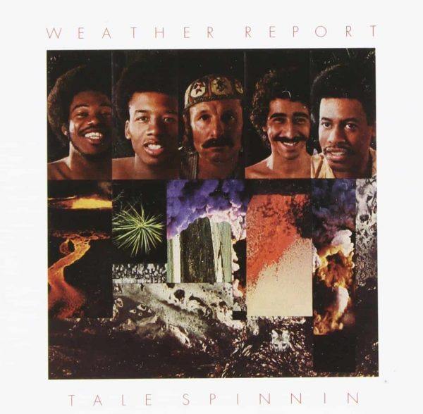 Weather Report - Tale Spinnin'