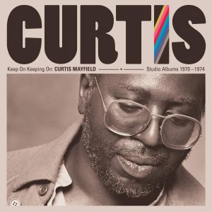 Curtis Mayfield - Studio Albums 1970-1974