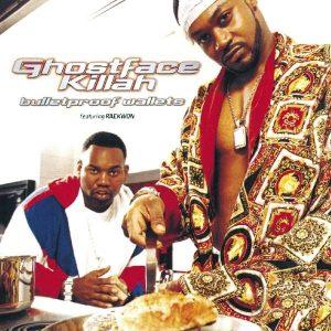 Ghostface Killah - Bulletproof Wallets Feat. Raekwon