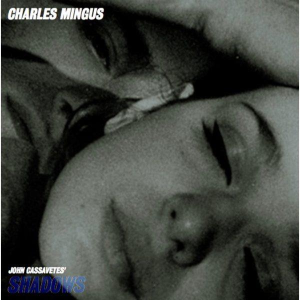 Charles Mingus - Shadows