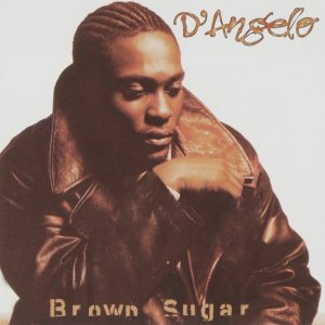 D'angelo - Brown Sugar