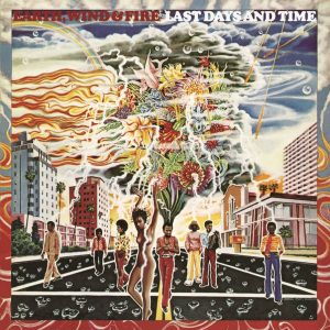 Earth, Wind & Fire - Last Days and Time