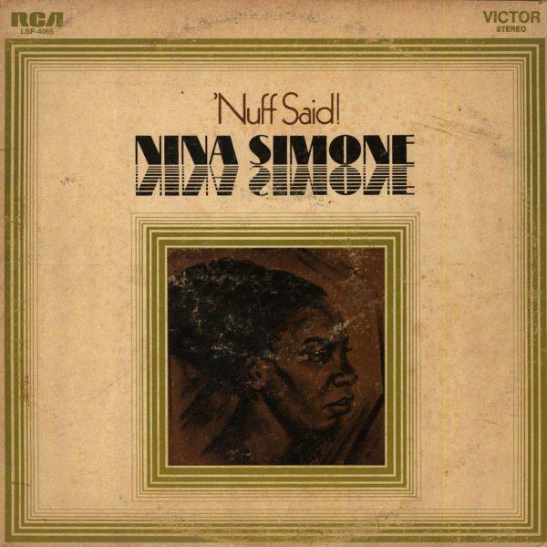 Nina Simone - Nuff Said