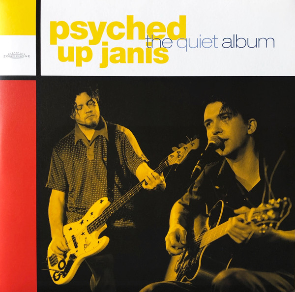 Psyched Up Janis - The Quiet Album