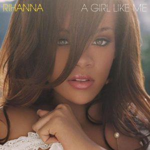 Rihanna - Girl Like Me