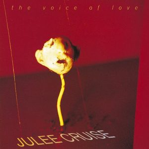 ulie Cruise - The Voice of Love