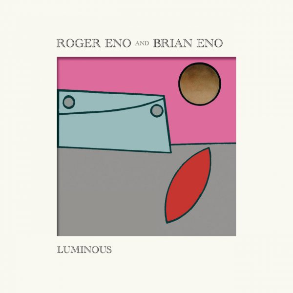 Roger Eno, Brian Eno - Luminous