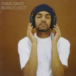 Craig David - Born To Do It