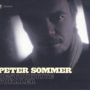 Peter Sommer - Destruktive Vokaler